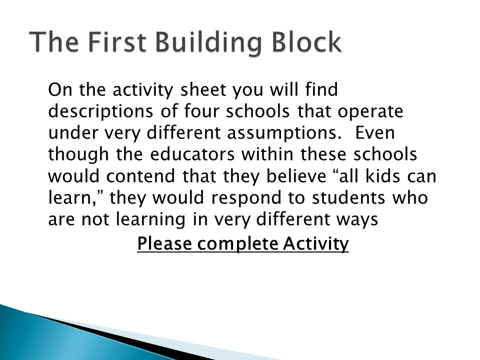On the activity sheet you will find descriptions of four schools that operate under very different assumptions.