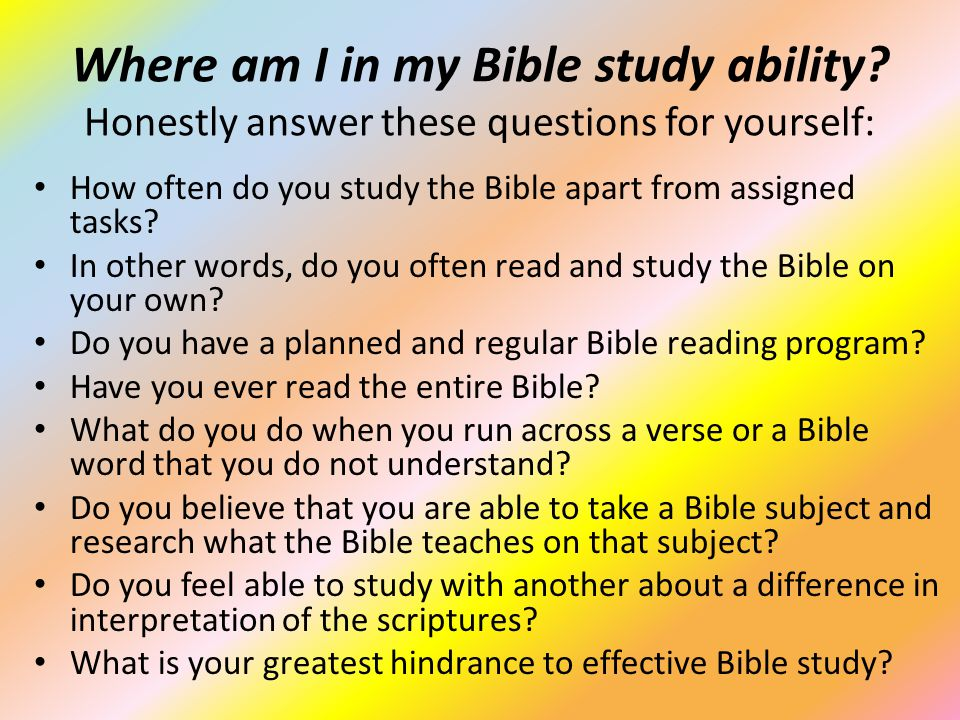 Where am I in my Bible study ability.