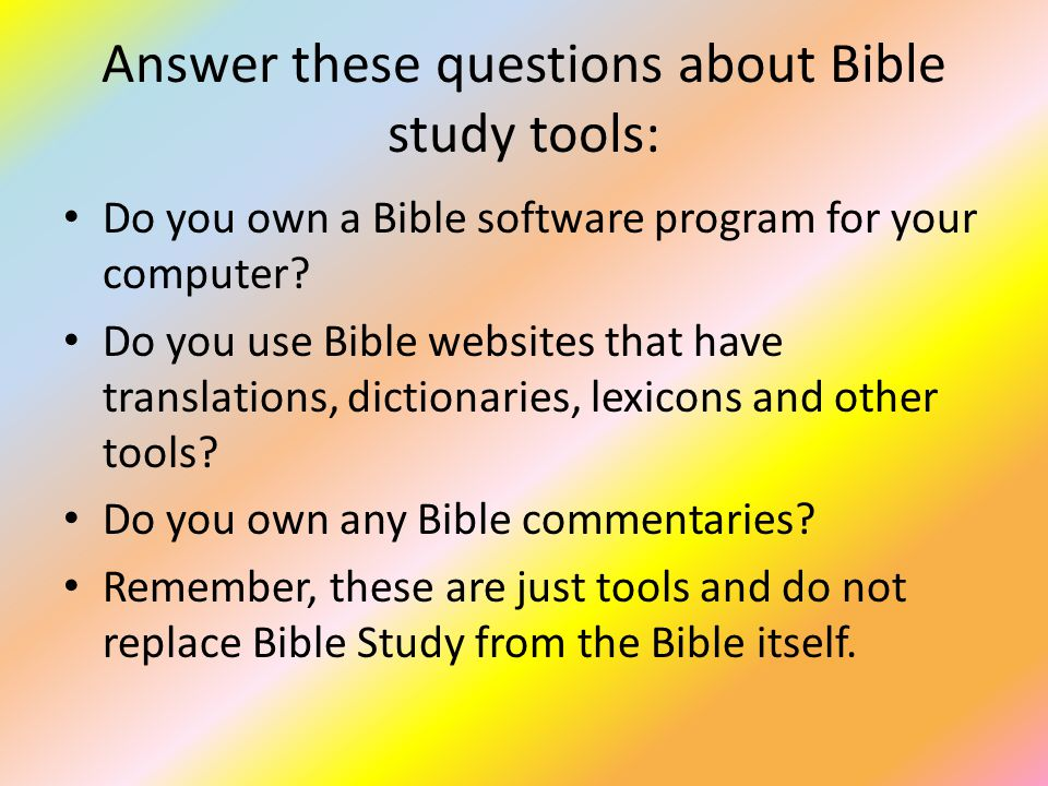 Some general rules of Bible study Always reason from the context.