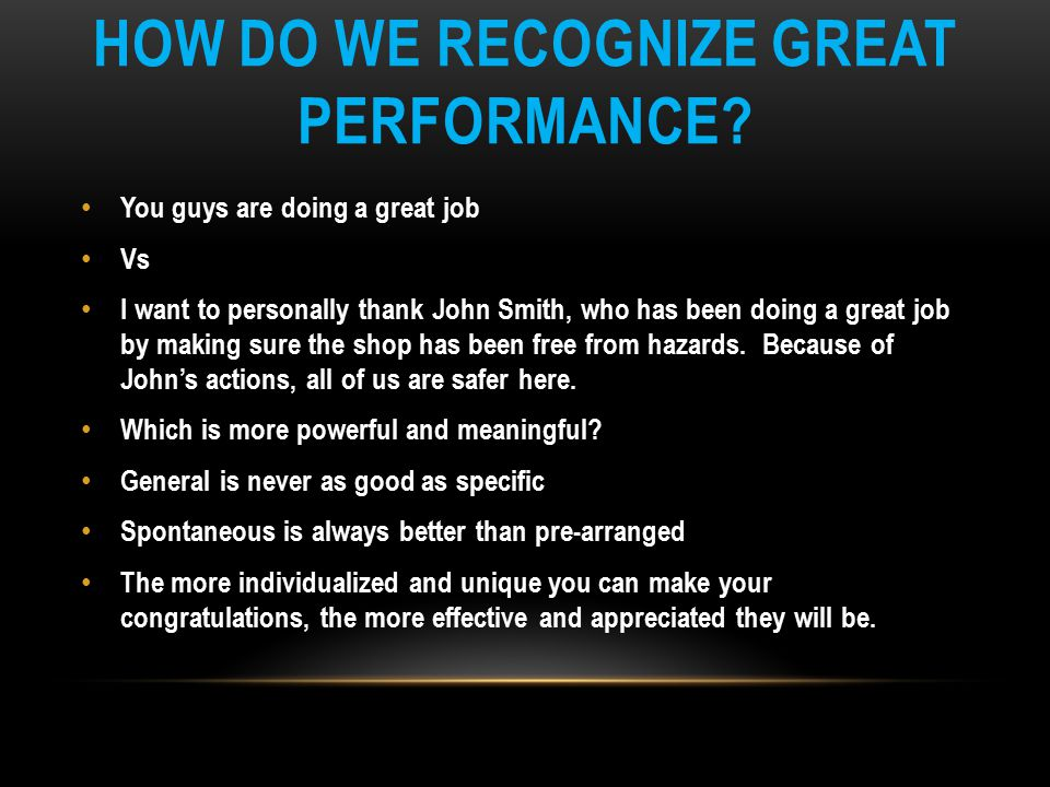 HOW DO WE RECOGNIZE GREAT PERFORMANCE.