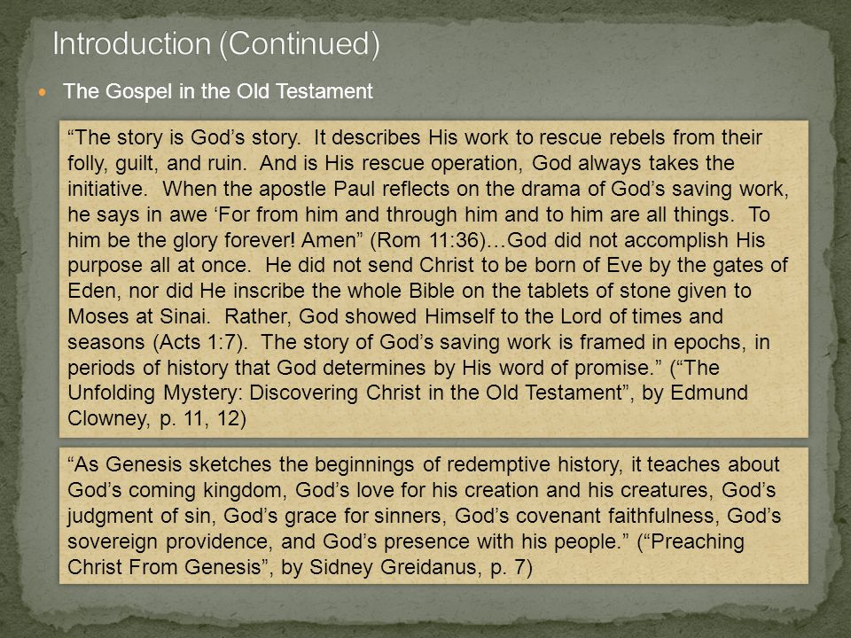The Gospel in the Old Testament The story is God's story.