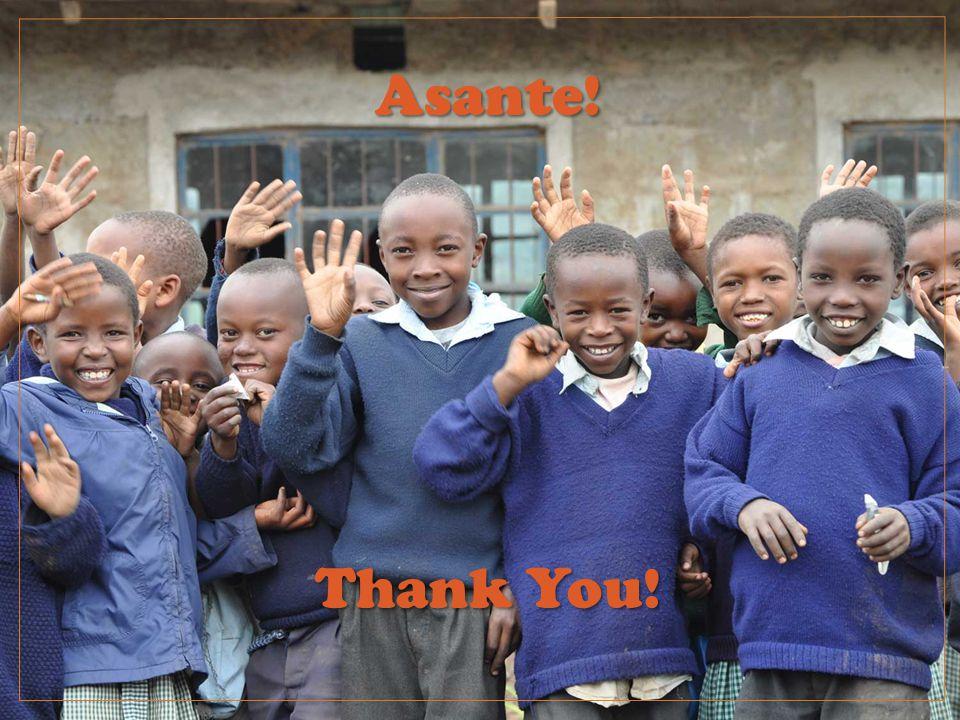 Asante! Thank You!