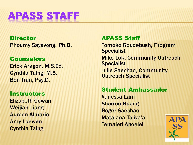 Director Phoumy Sayavong, Ph.D. Counselors Erick Aragon, M.S.Ed.