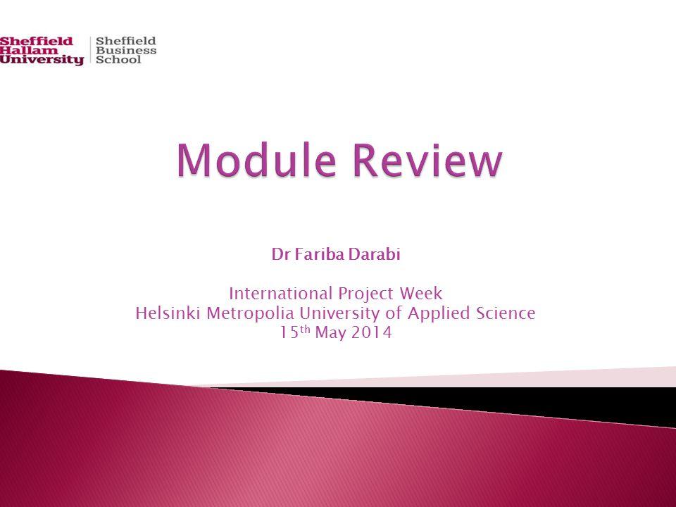 Dr Fariba Darabi International Project Week Helsinki Metropolia University of Applied Science 15 th May 2014