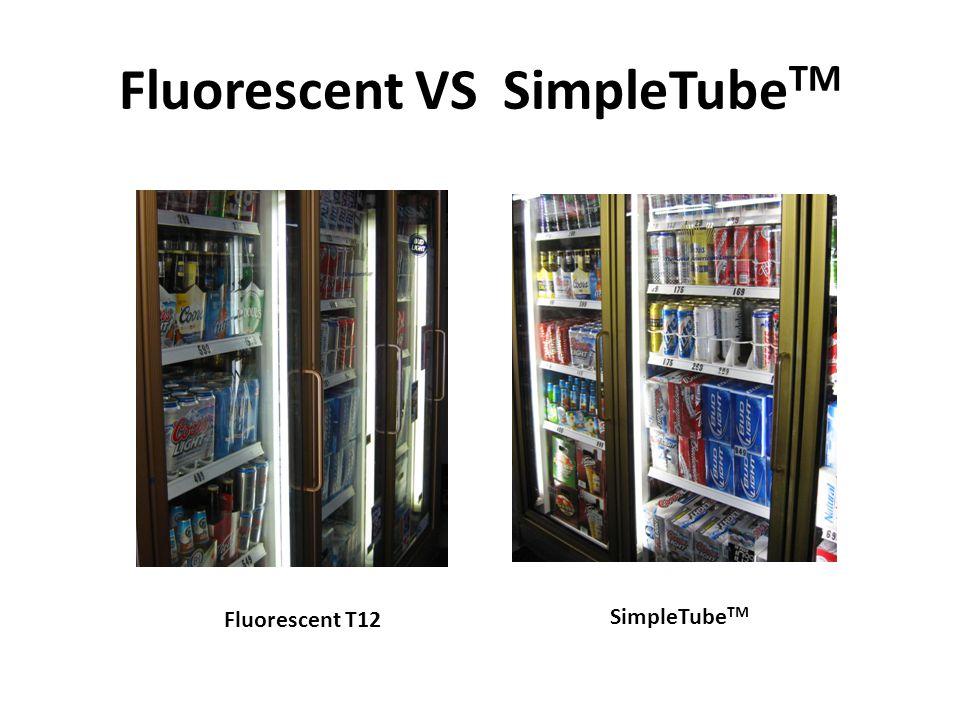 Fluorescent VS SimpleTube TM Fluorescent T12SimpleTube TM