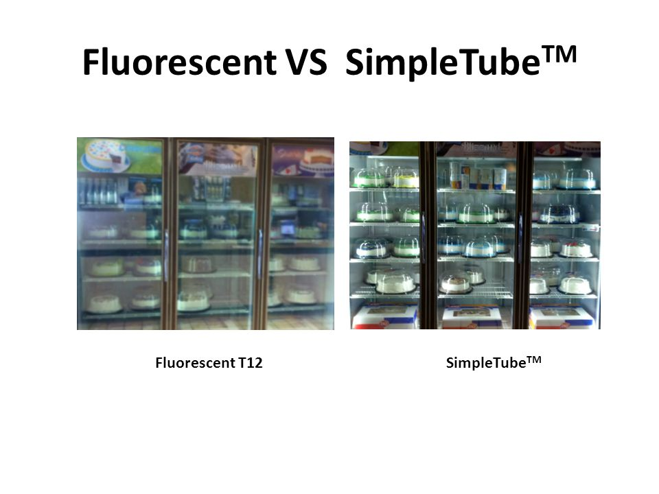 Fluorescent VS SimpleTube TM Fluorescent T12SimpleTube TM