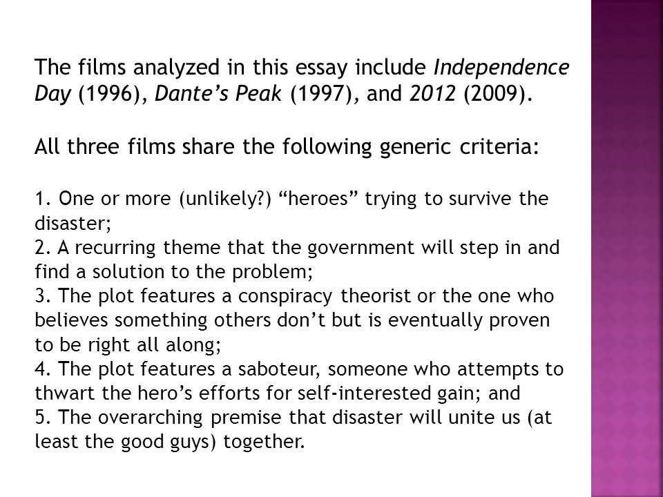 The films analyzed in this essay include Independence Day (1996), Dante's Peak (1997), and 2012 (2009).