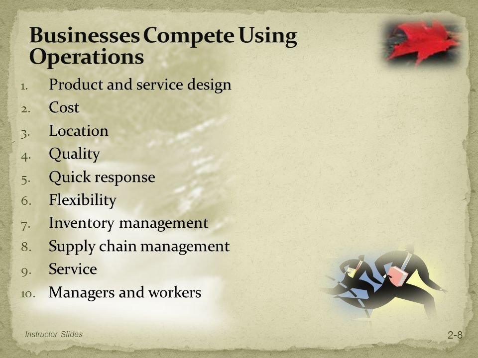 Effective strategy formulation requires taking into account: Core competencies Environmental scanning SWOT Successful strategy formulation also requires taking into account: Order qualifiers Order winners Instructor Slides 2-19
