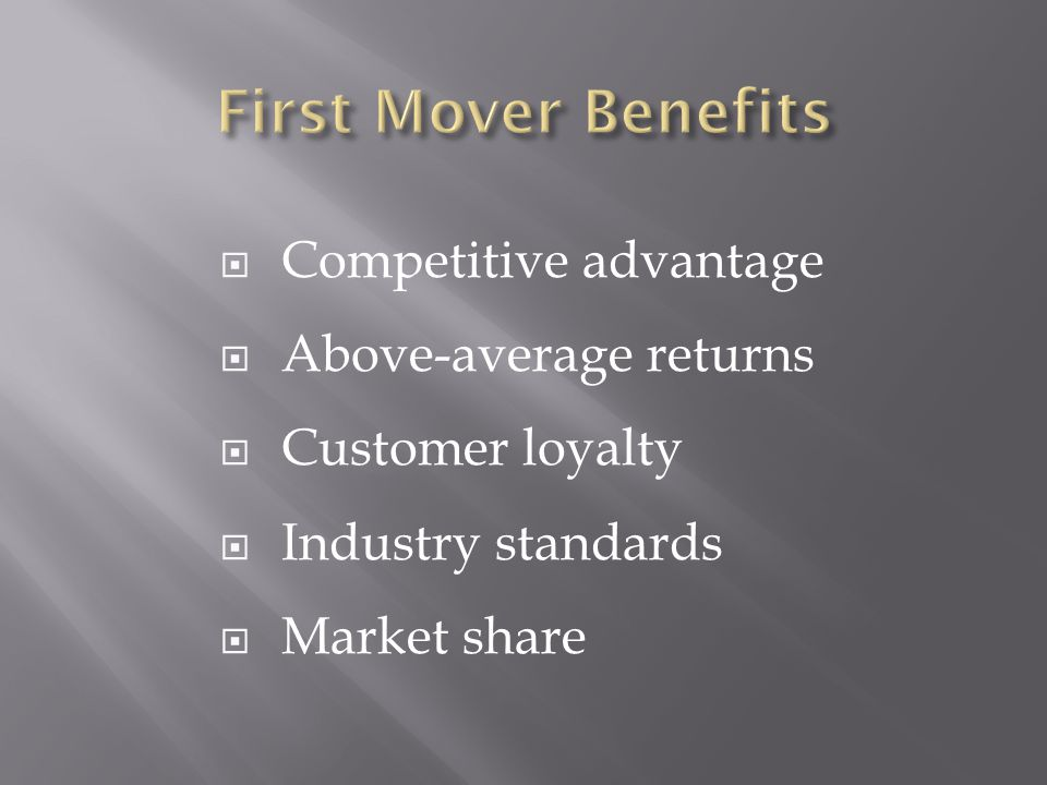  Competitive advantage  Above-average returns  Customer loyalty  Industry standards  Market share