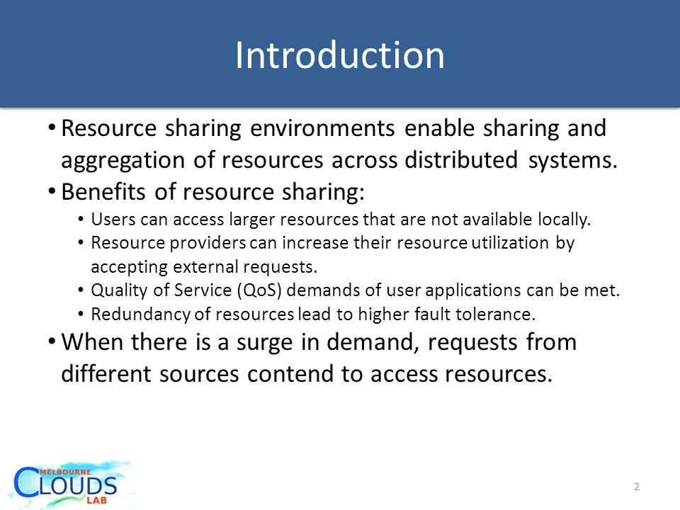 Resource sharing environments enable sharing and aggregation of resources across distributed systems.