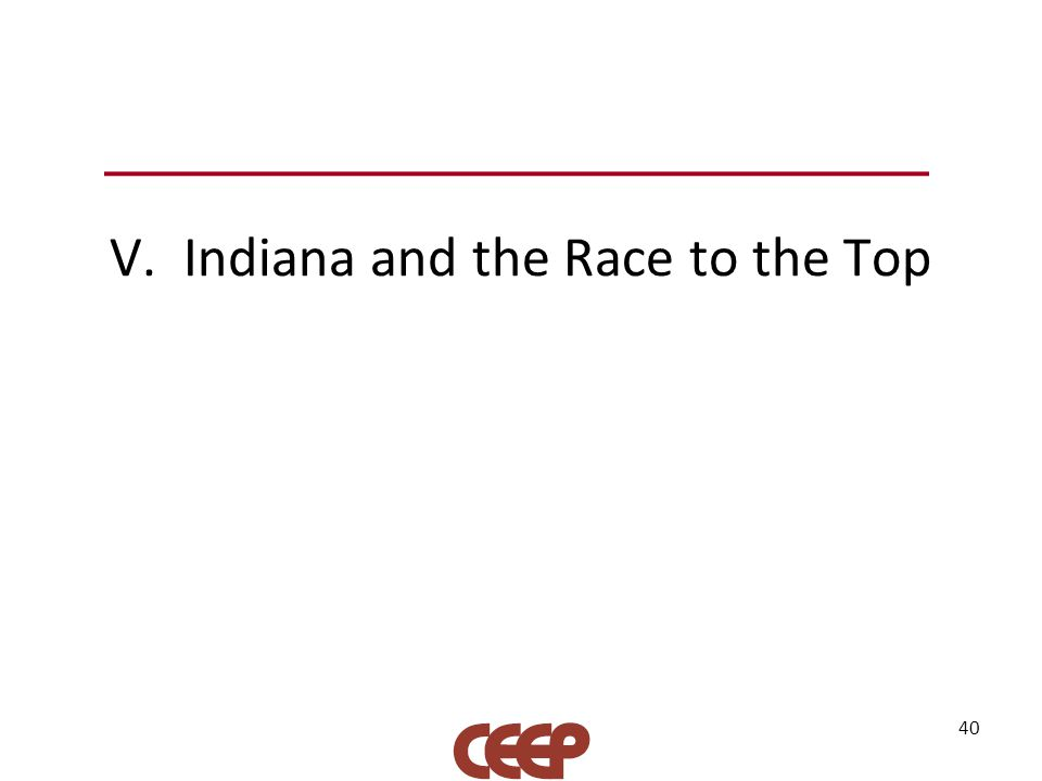 V. Indiana and the Race to the Top 40