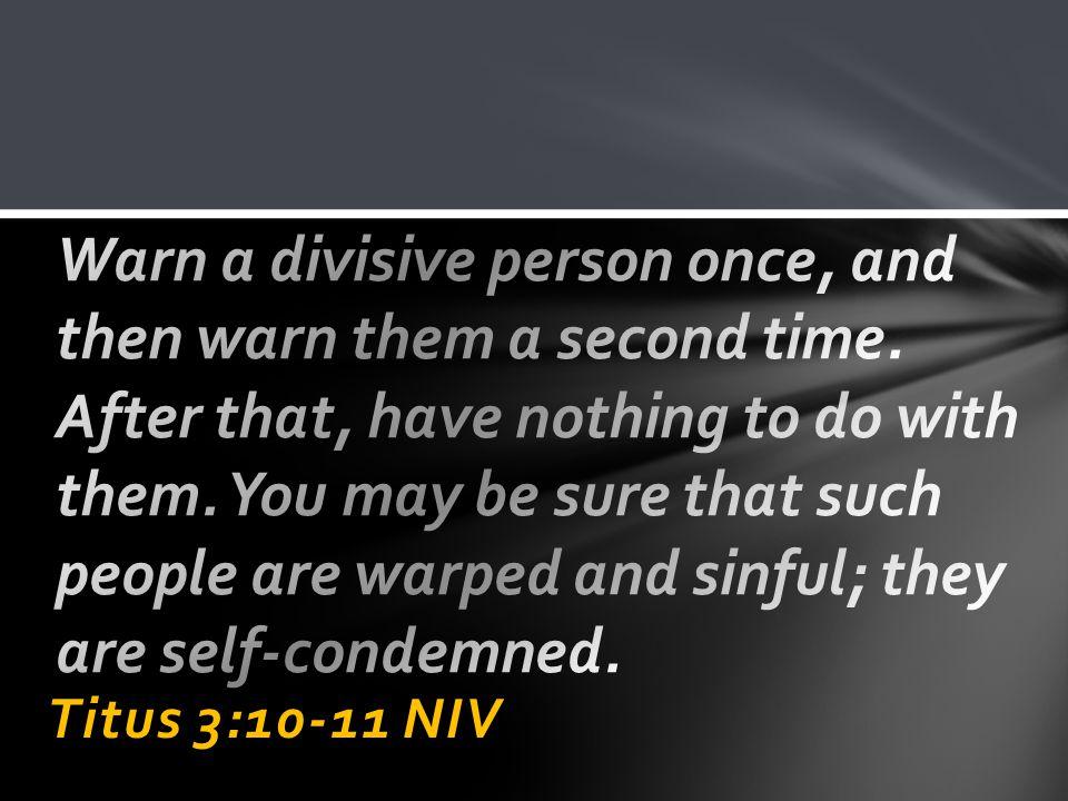 Titus 3:10-11 NIV