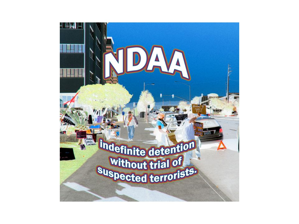 Recent Developments President Obama signed NDAA into United States for 2012
