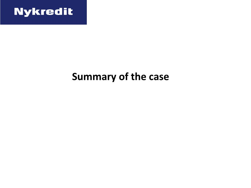 Summary of the case