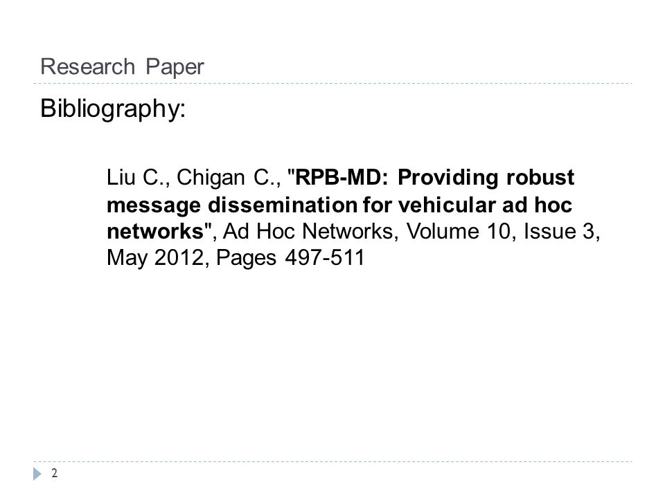 RPB-MD: Providing robust message dissemination for vehicular ad hoc networks 13 Open problems  Investigate ways to design an advanced cross-layer between MAC and routing layer to solve the problem of interference, scalability and connectivity in VANET.
