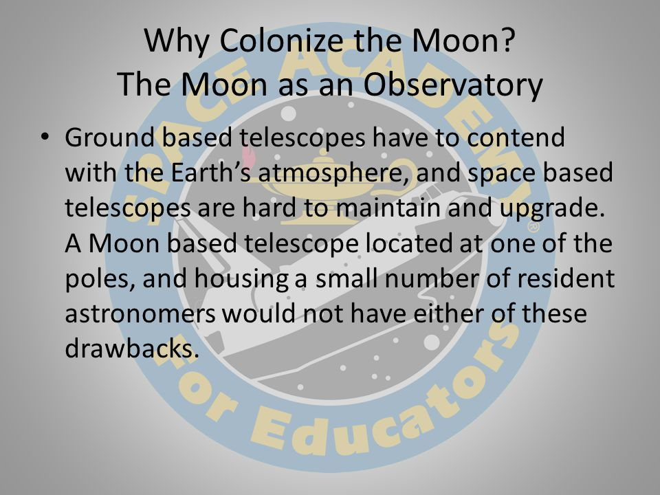 Why Colonize the Moon.