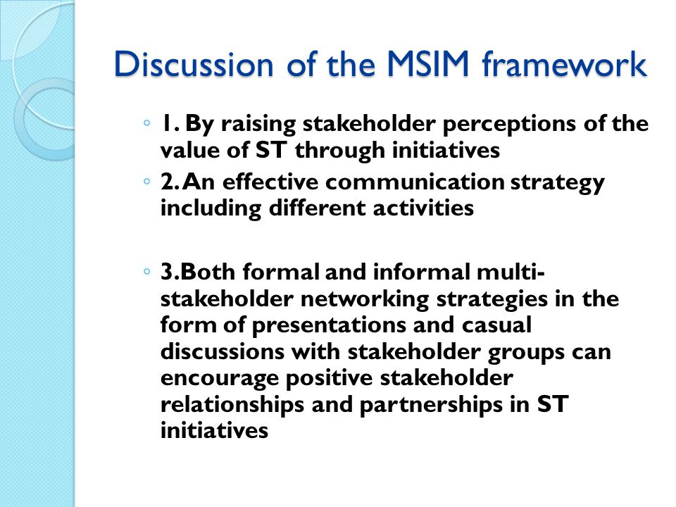 Discussion of the MSIM framework ◦ 1.