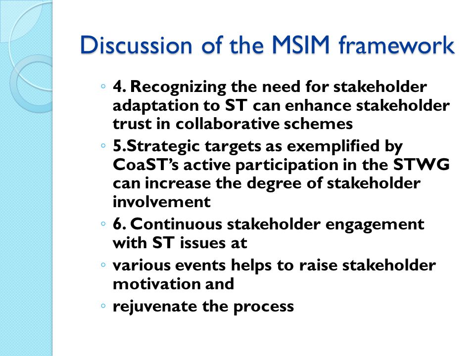 Discussion of the MSIM framework ◦ 4.