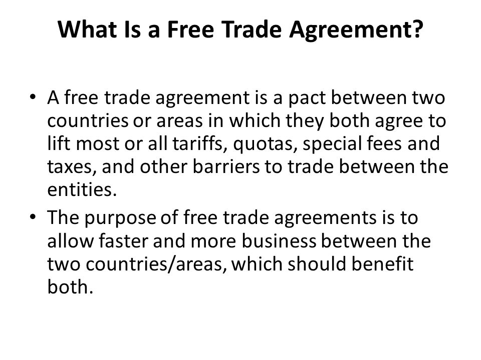 What Is a Free Trade Agreement.