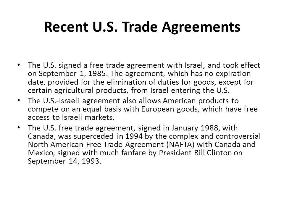 Recent U.S. Trade Agreements The U.S.