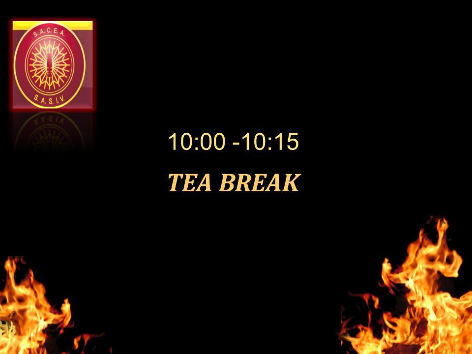 TEA BREAK 10:00 -10:15