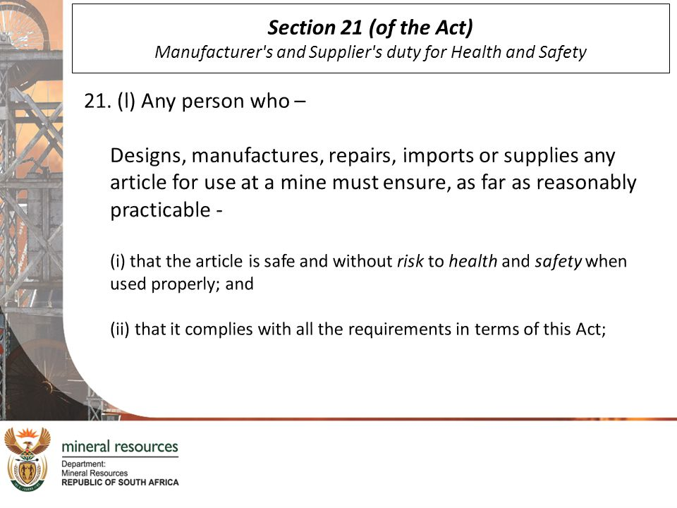 Section 21 (of the Act) Manufacturer's and Supplier's duty for Health and Safety