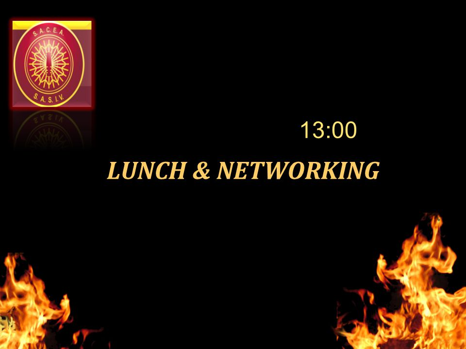 LUNCH & NETWORKING 13:00