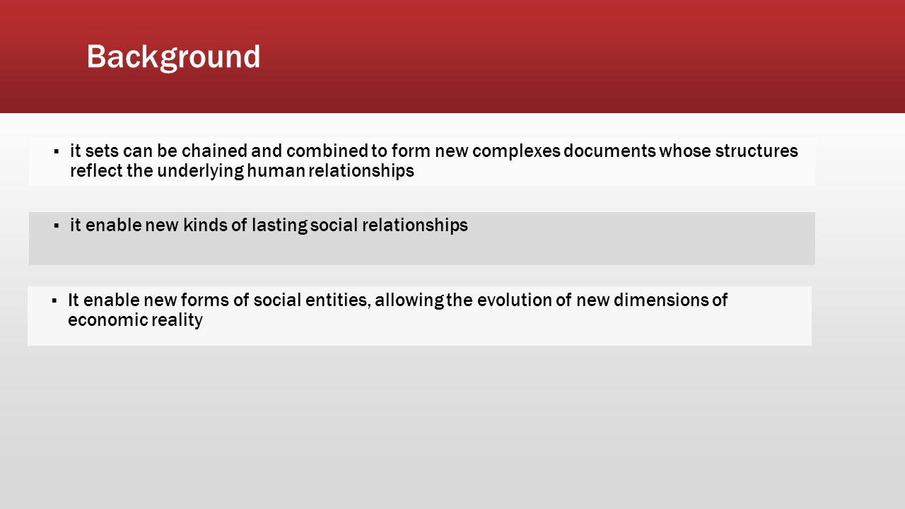 Background  it sets can be chained and combined to form new complexes documents whose structures reflect the underlying human relationships  it enab