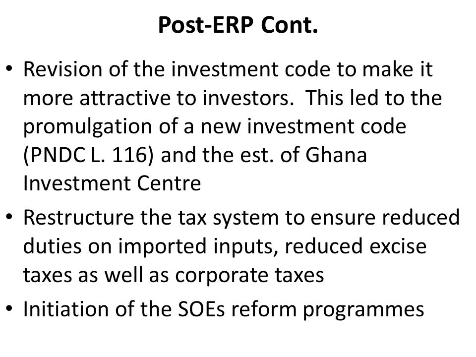 Post-ERP Cont. Revision of the investment code to make it more attractive to investors.