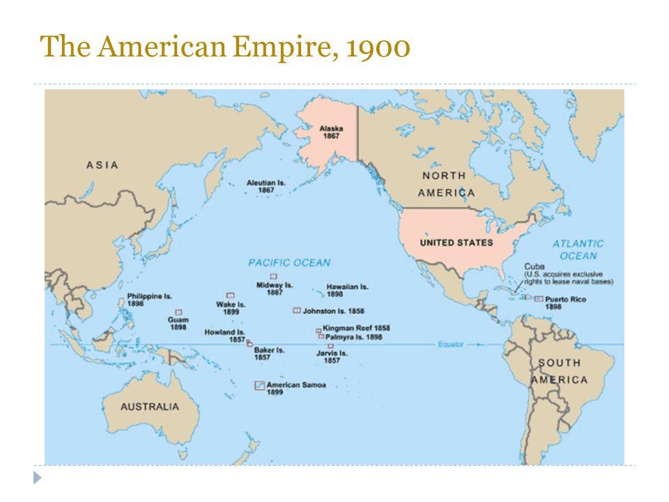 The American Empire, 1900