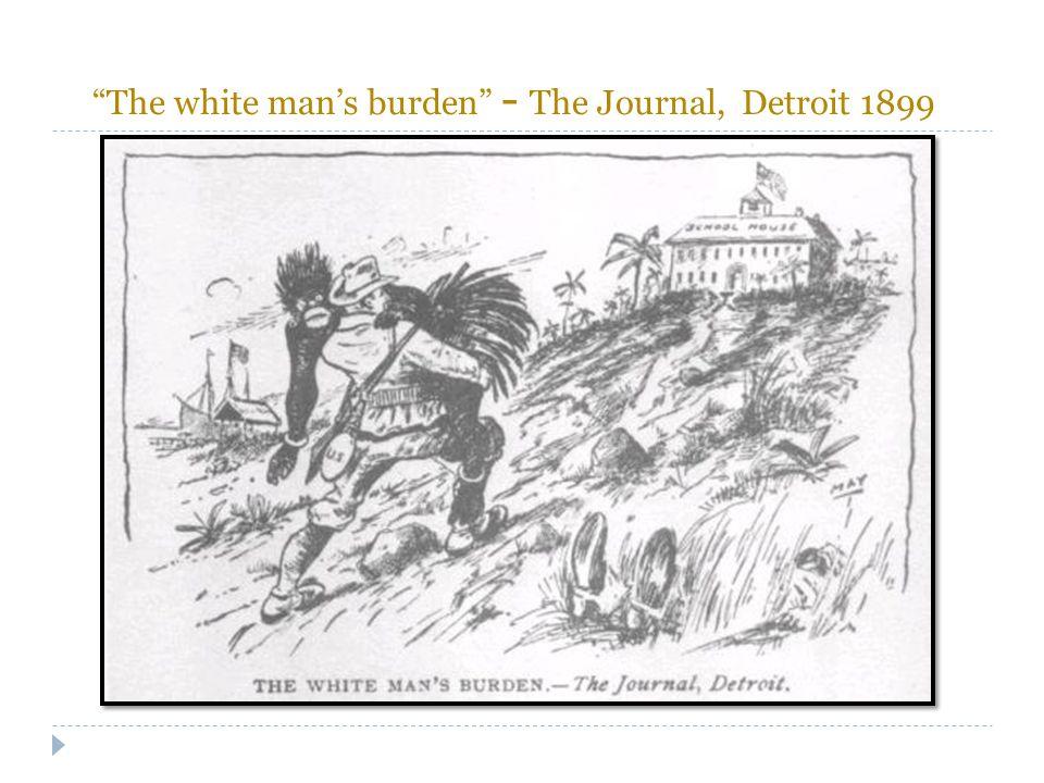 """The white man's burden"" - The Journal, Detroit 1899"