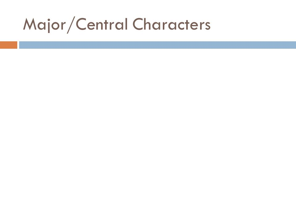 Major/Central Characters