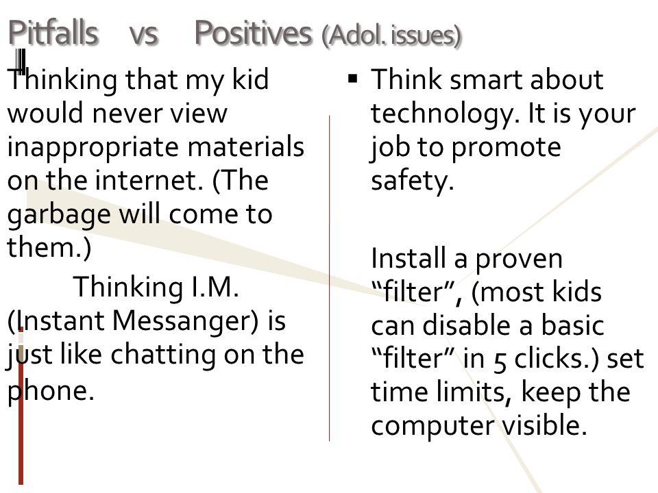 Pitfalls vs Positives (Adol.