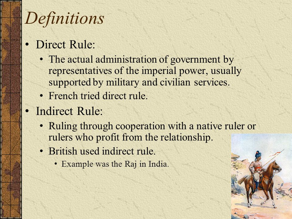 Definitions Protectorate A stronger nation protects a weaker nation from others.