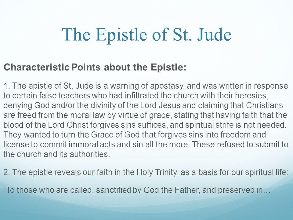The Epistle of St.Jude Jesus Christ (Jude 1:1) Praying in the Holy Spirit (Jude 1:20) 3.