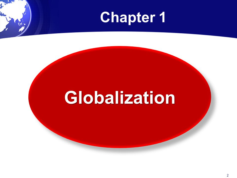 Question What is the single most important innovation to the globalization of markets and production.