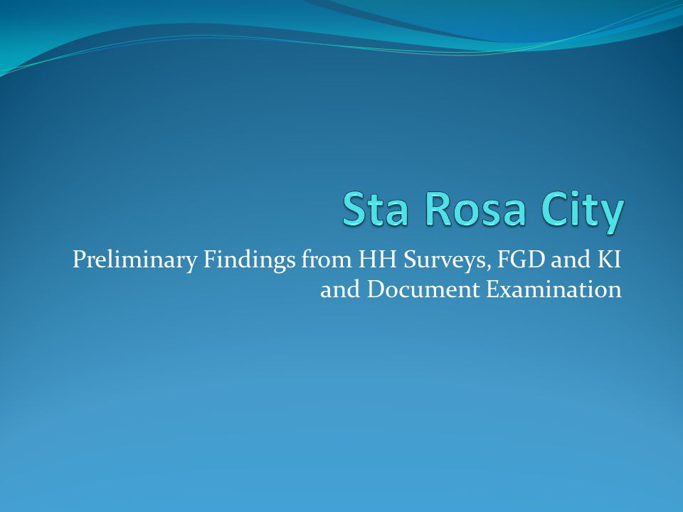 Preliminary Findings from HH Surveys, FGD and KI and Document Examination