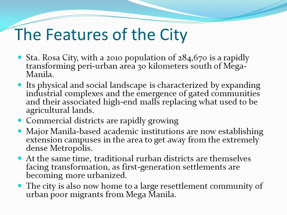 The Features of the City Sta.