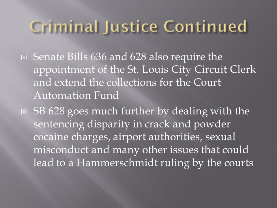  Senate Bills 636 and 628 also require the appointment of the St.