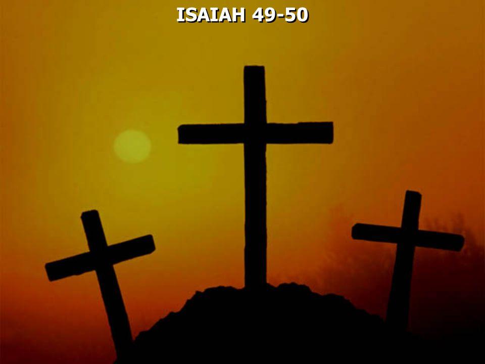 ISAIAH 49-50