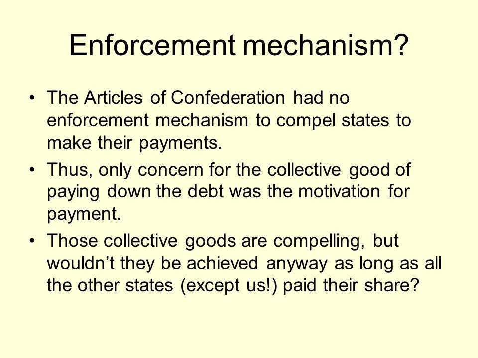 Enforcement mechanism.