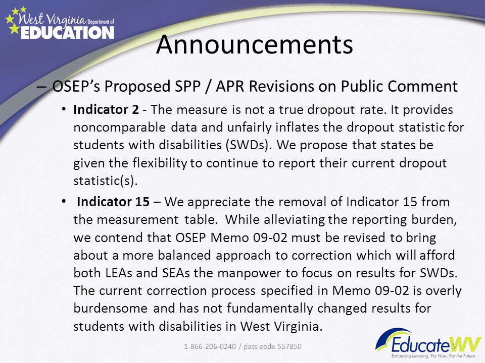 Announcements – OSEP's Proposed SPP / APR Revisions on Public Comment Indicator 2 - The measure is not a true dropout rate.