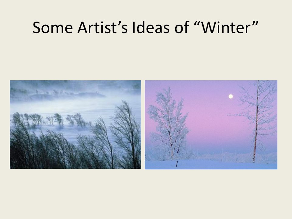 Some Artist's Ideas of Winter