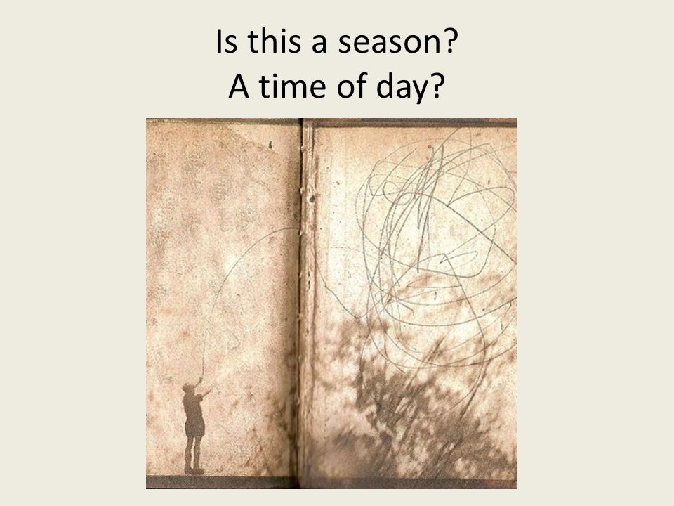 Is this a season A time of day