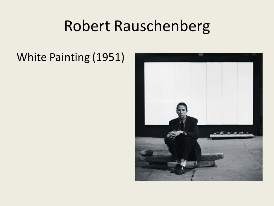 Robert Rauschenberg White Painting (1951)