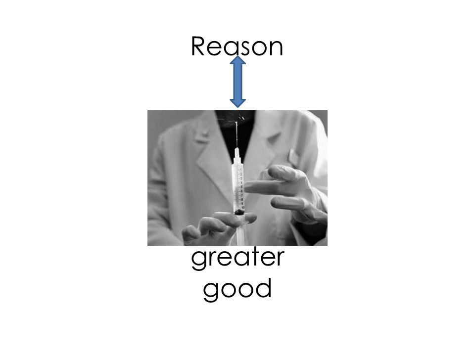 Reason greater good