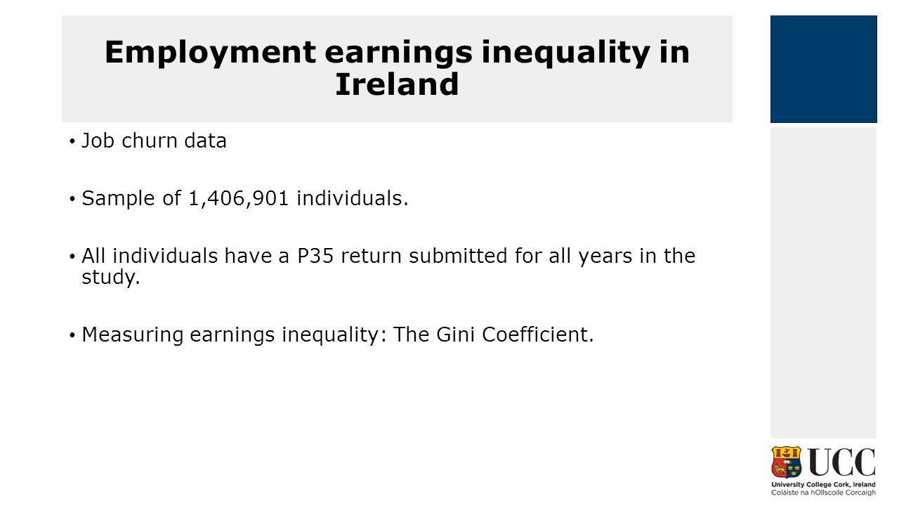 Employment earnings inequality in Ireland Job churn data Sample of 1,406,901 individuals.