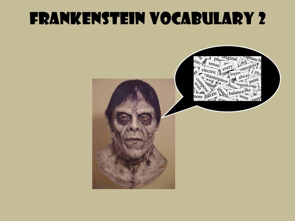 Frankenstein vocabulary 2