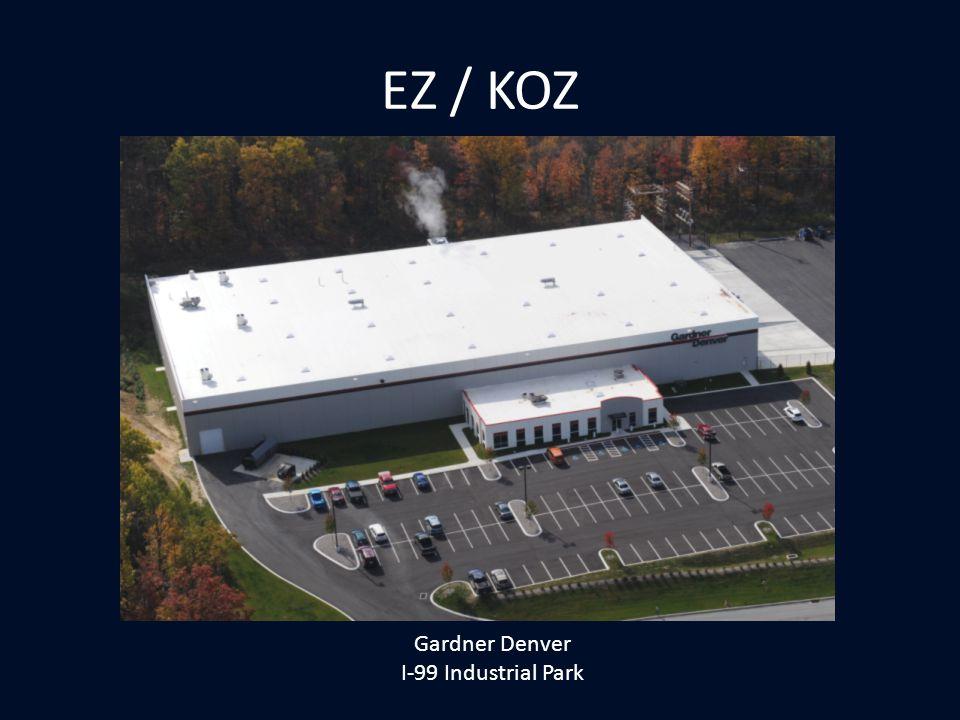 EZ / KOZ Gardner Denver I-99 Industrial Park