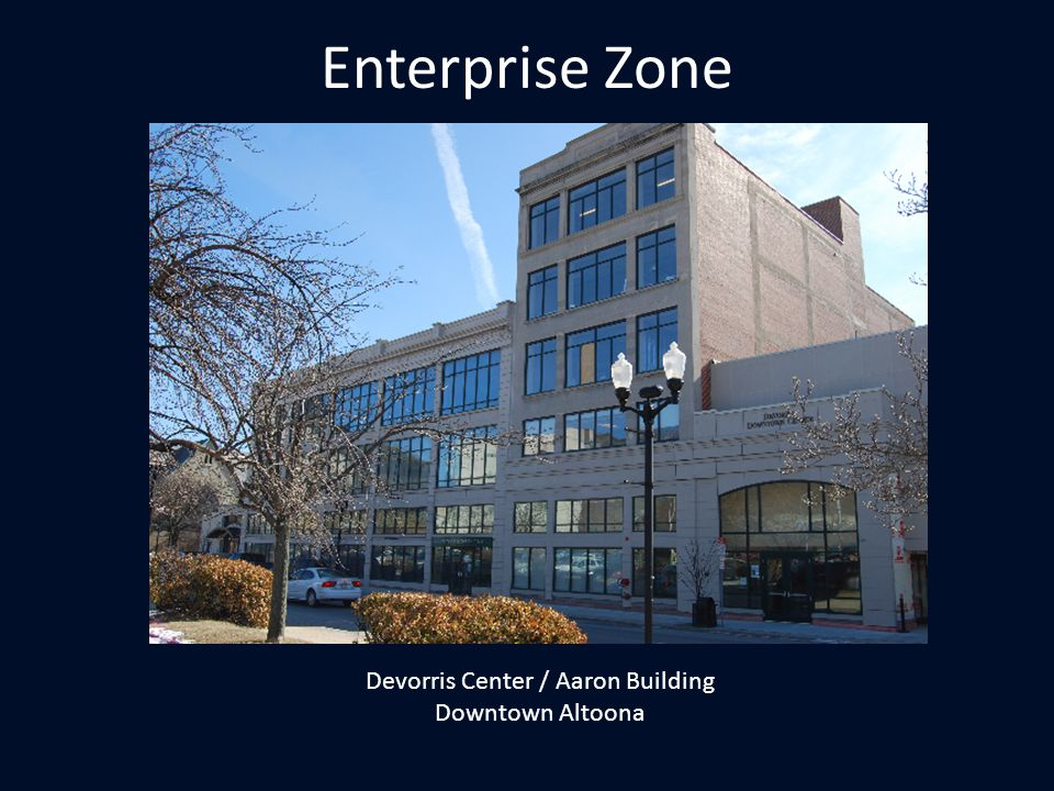 Enterprise Zone Devorris Center / Aaron Building Downtown Altoona